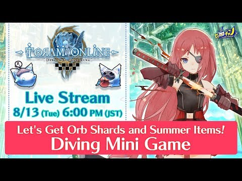 【Live】Toram Online| Let's Get Orb Shards and Summer Items! Diving Mini Game #731 - 동영상