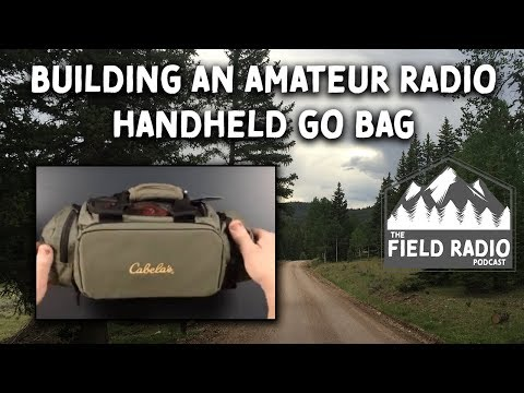 Handheld Radio GoBag For Amateur (Ham) Radio Field Portable Communications