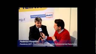 Salone Franchising Milano: Intervista al Presidente IAFP Federico Fiorentini