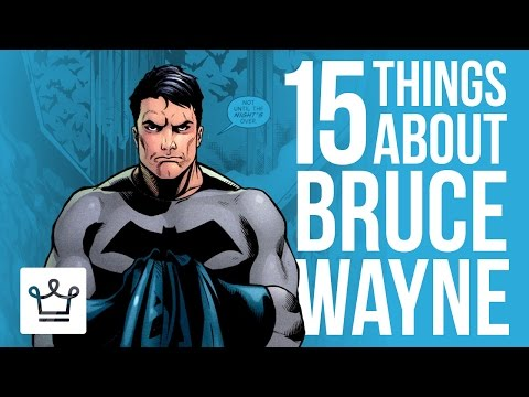 15 Things You Didn't Know About Bruce Wayne