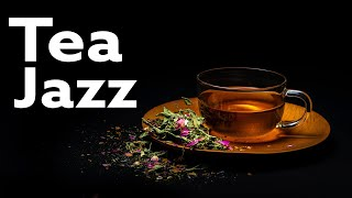 Smooth Tea JAZZ - Relaxing Piano JAZZ - Slow Instrumental Jazz Music For Work & Study