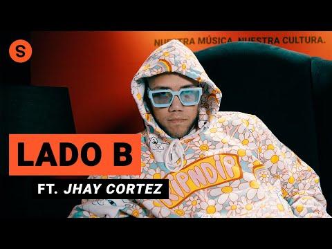 Lado B ft. Jhay Cortez: sobre sus colaboraciones, J Balvin, Don Omar y Tainy | Slang