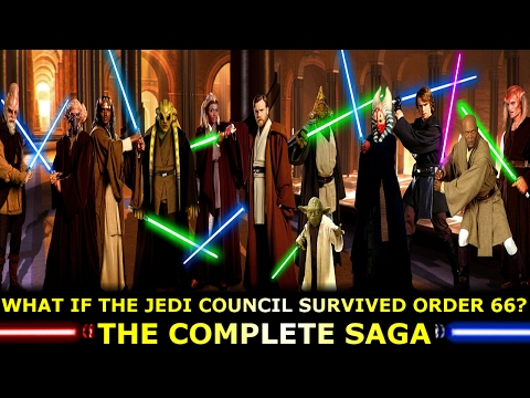What If The Jedi Council Survived Order 66? The Complete Saga!