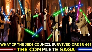 What If The Jedi Council Survived Order 66? The Complete Saga! Volume 1