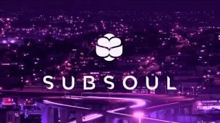 OMGITM Present: SubSoul Best 2017