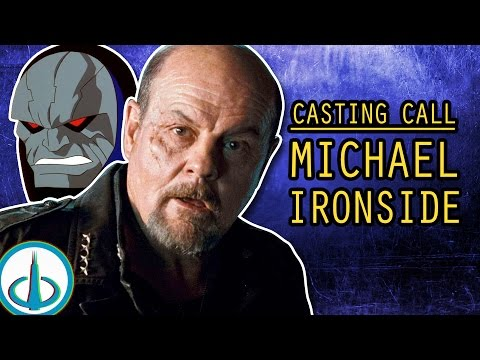 MICHAEL IRONSIDE  Casting Call