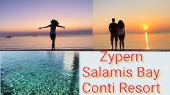Zypern💕Cyprus Salamis Bay Conti Resort💕 Eindrücke💕