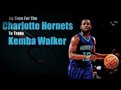 The Charlotte Hornets NEED to TRADE Kemba Walker!