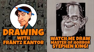 Frantz Kantor Draws Horror Writer Stephen King!