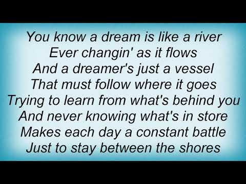 Garth Brooks - The River Lyrics