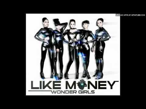 [AUDIO] Wonder Girls - Like Money (Without Akon)