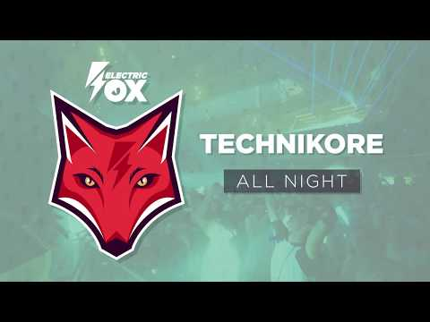 Technikore - All Night (Official Audio)