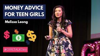 Money Advice For Teen Girls   Melissa Leong