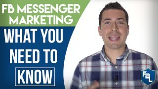Facebook Messenger Marketing: What You Need To Know - Tips & Strategies For Business Tutorial 2017