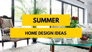 50+ Awesome Summer Home Ideas for Summer Homes