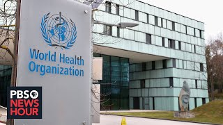 What's behind Trump's criticism of the World Health Organization
