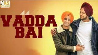 Vadda Bai ( Song) Gurtaj Ft. Hapee Malhi | Latest Punjabi Song 2018 | Jazz Records