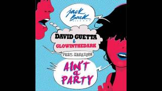 David Guetta & Glowinthedark feat Harrison - Ain
