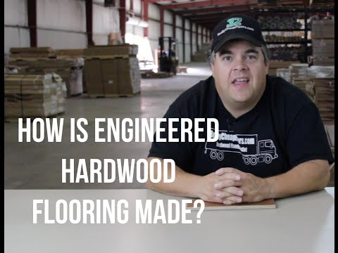 How is Engineered Hardwood Flooring made?