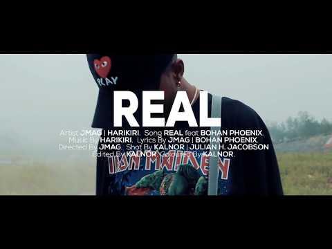 J.Mag X HARIKIRI - Real (Official Music Video) Ft. Bohan Phoenix