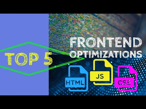 Top 5 Tips - Front End Optimization & Web Performance Gains
