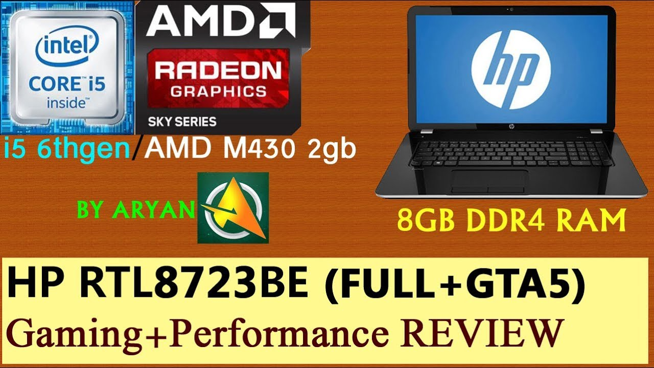 HP RTL8723BE Quick & Full review!Best Laptop under RS:50k ($500)? + GTA5  Performance