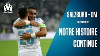 FC Salzburg - OM   Notre histoire continue