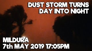 Day went to night and then to H3LL! | Mildura Dust Storm May 2019