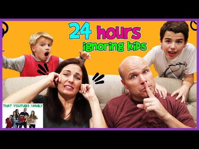 24 Hours Ignoring Kids Prank / That YouTub3 Family I Family Channel