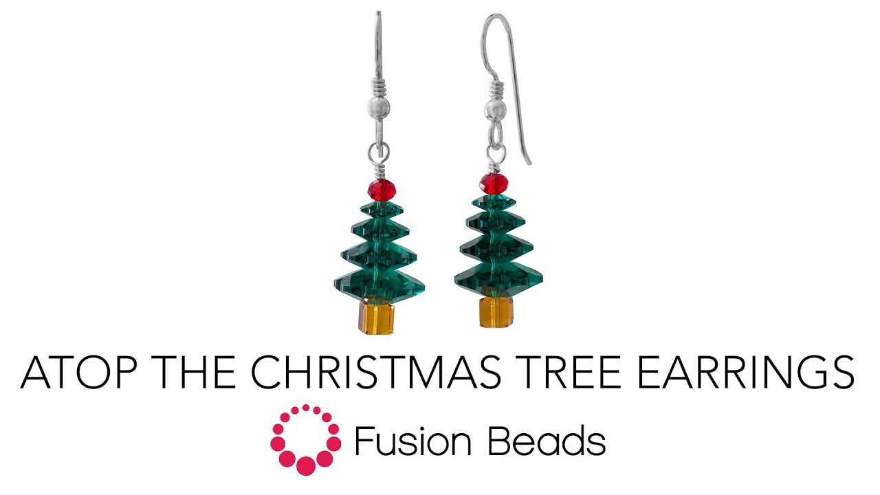 Learn how to make the Atop the Christmas Tree Earrings by Fusion ...