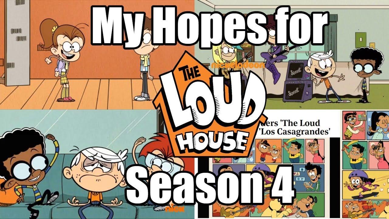 My Hopes for The Loud House Season 4