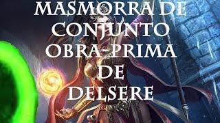 mestrando a masmorra de conjunto obra prima de delsere diablo 3 2 4 portugus br