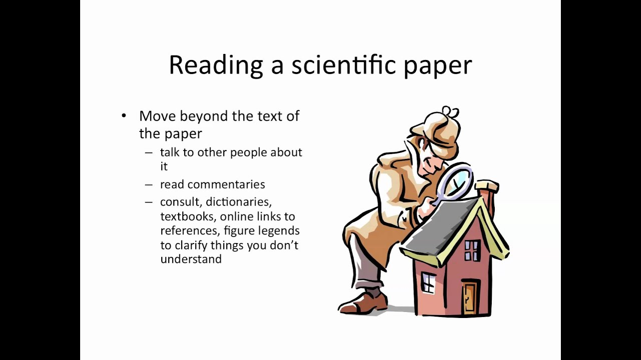 How to read a scientific paper YouTube – Scientific Report