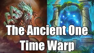 [Hearthstone] The Ancient One Time Warp