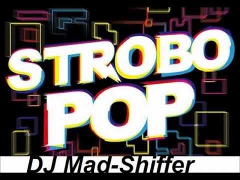 DJ Mad-Shiffer - Strobo Pop (Club Mix)