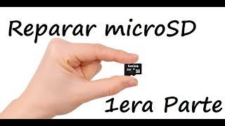 Reparar microSD Dañadas (1) - Nuevo 2016