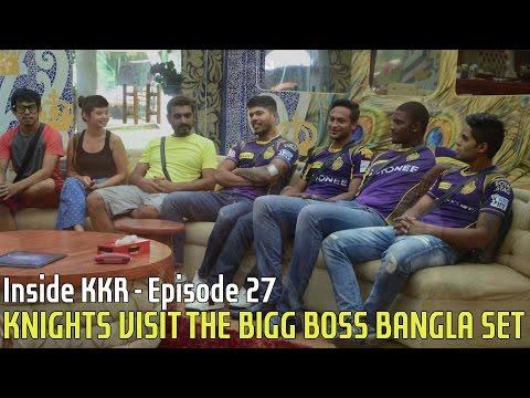 KNIGHTS VISIT THE BIGG BOSS BANGLA SET   Inside KKR - Episode 27   VIVO IPL 2016