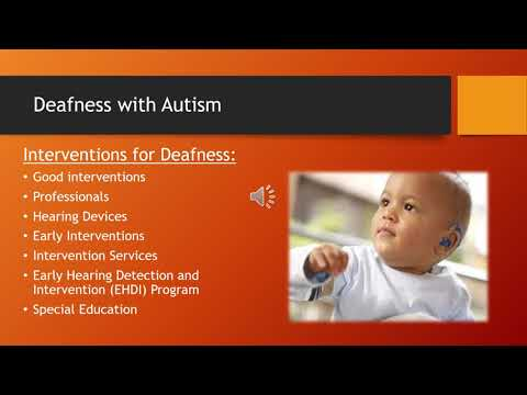 Deafness with Autism for General Education Teachers