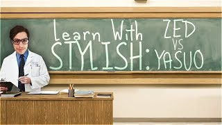 Download Video LEARN WITH STYLISH | IN DEPTH GAME COMMENTARY - ZED VS YASUO MP3 3GP MP4