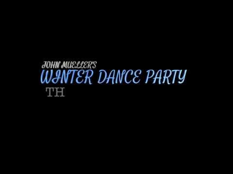 John Mueller's Winter Dance Party Doc Teaser  2017