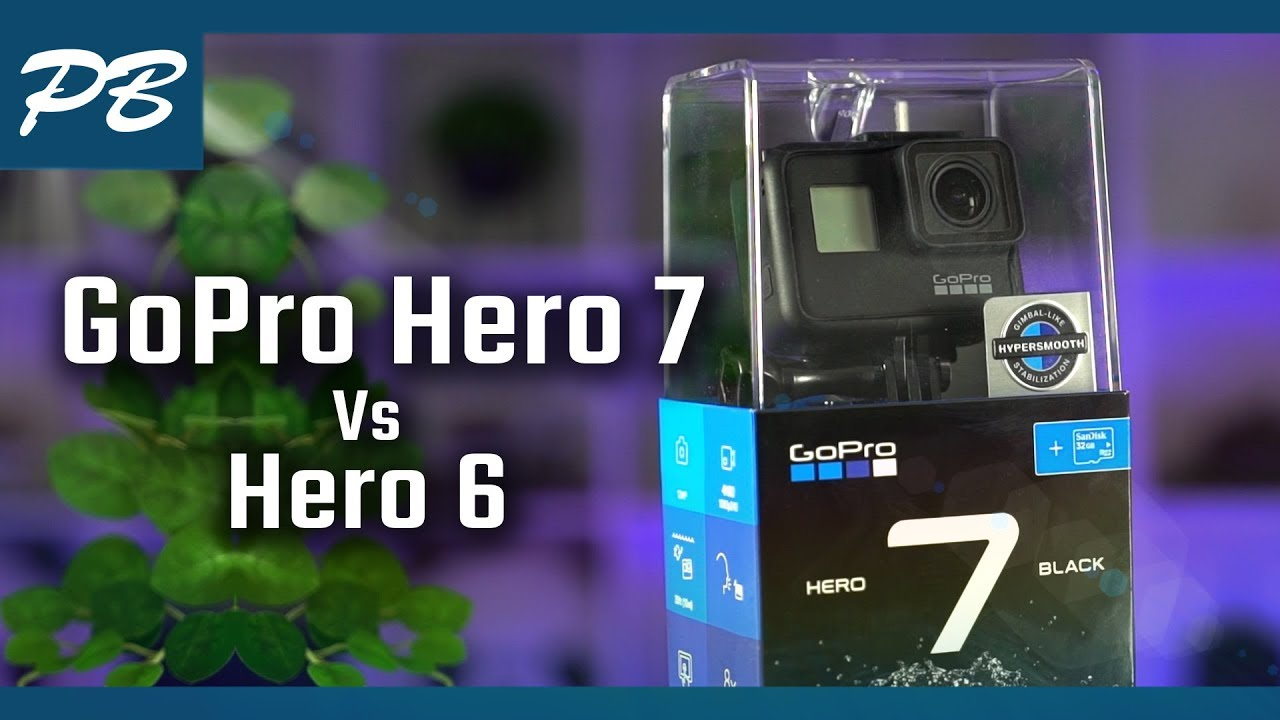 GoPro Hero 7 Black - Hands on review and Hero 6 Comparison