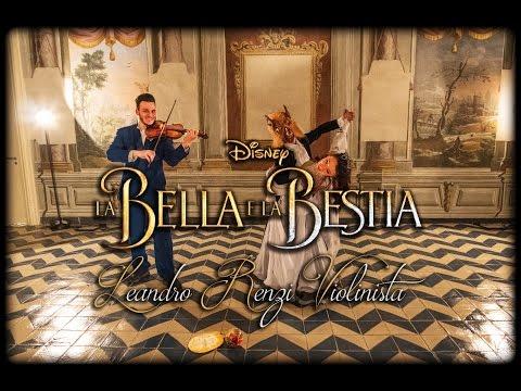 La Bella e la Bestia - Leandro Renzi Violinista