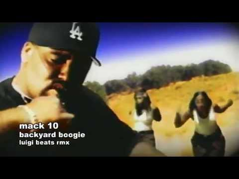Mack 10 - Backyard Boogie (Luigi Beats RMX) - YouTube
