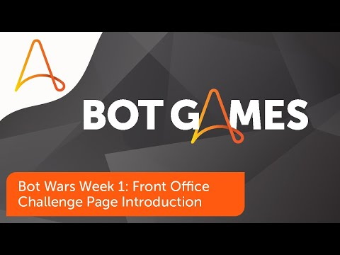 Bot Wars Week 1: Front Office Challenge Page Introduction | Automation Anywhere Bot Games 2021