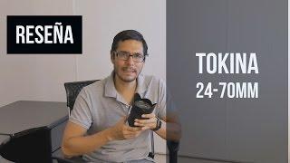 Tokina AT-X 24-70mm f/2.8 PRO FX