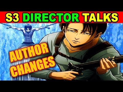 IMPORTANT Attack on Titan Season 3 Behind The Scenes & Changes! Levi Attack on Titan S3 Talk
