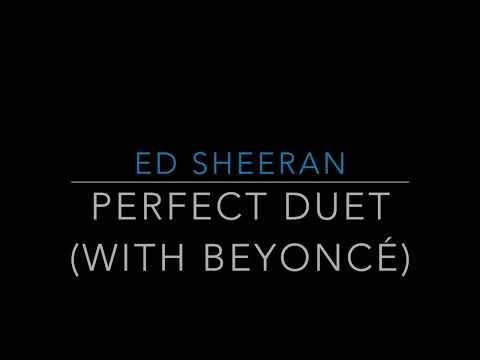 Ed Sheeran - Perfect Duet (with Beyoncé)(Lyrics/Tradução/Legendado)