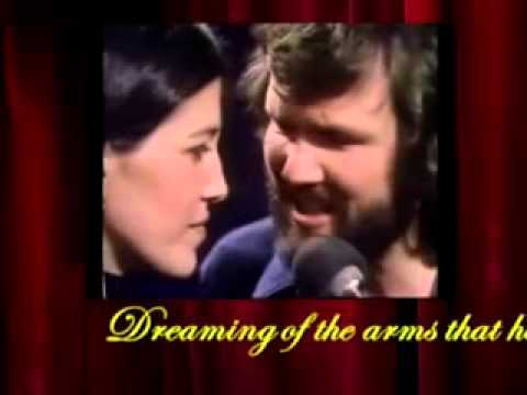 Loving Arms   Kris Kristofferson and Rita Coolidge