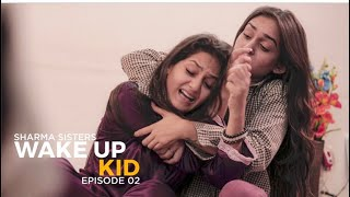 Darwaza Kaun Kholega - Episode 2 The Sharma Sisters Series | Tanya Sharma | Kritika Sharma