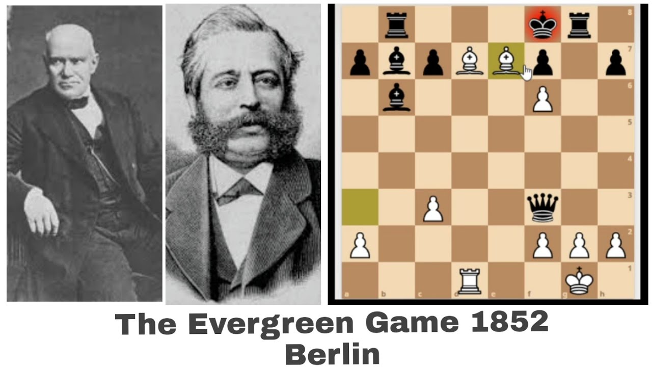 The Evergreen Game Adolf Anderssen Vs Jean Dufresne Best Game Played Ever Youtube